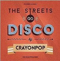 Streets Go Disco by CRAYON POP (2013-05-03)