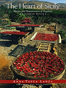 The Heart of Sicily: Recipes & Reminiscences of Regaleali, a Country Estate 0517589613 Book Cover
