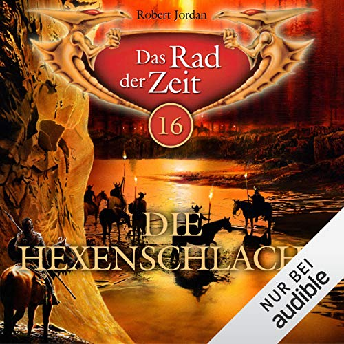 Die Hexenschlacht     Das Rad der Zeit 16              By:                                                                                                                                 Robert Jordan                               Narrated by:                                                                                                                                 Helmut Krauss                      Length: 12 hrs and 35 mins     1 rating     Overall 5.0