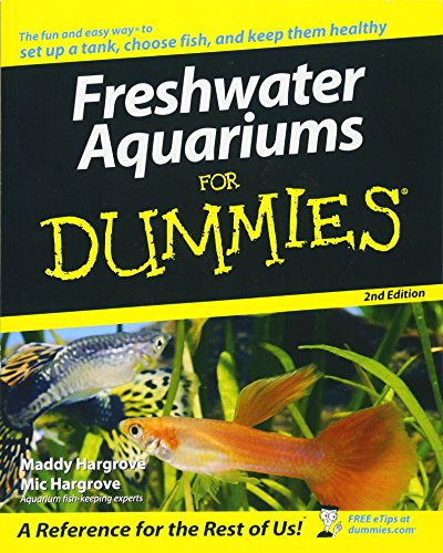 Further Reading: Freshwater Aquariums For Dummies