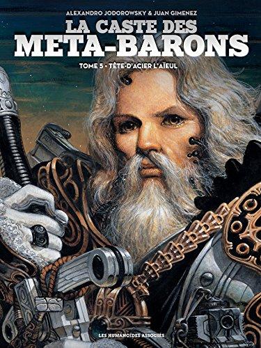 La caste des Meta-Barons T05