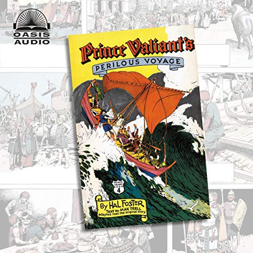 Prince Valiant's Perilous Voyage Audiobook By Harold Foster cover art
