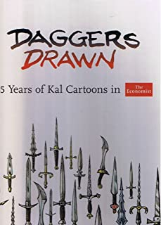 Daggers Drawn, 35 Years of Kal Cartoons in The Economist