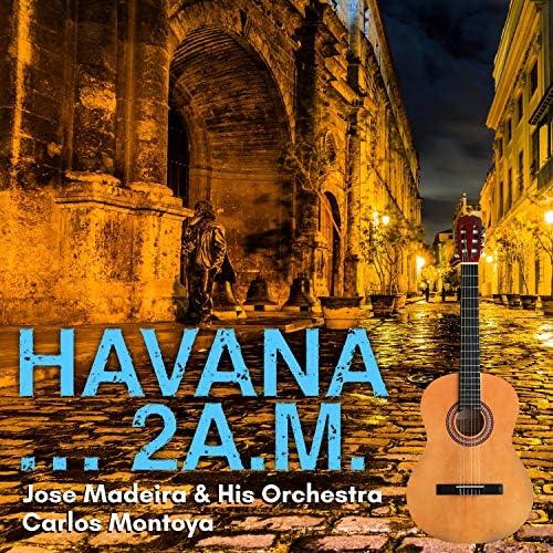 Jose Madeira & His Orchestra & Carlos Montoya