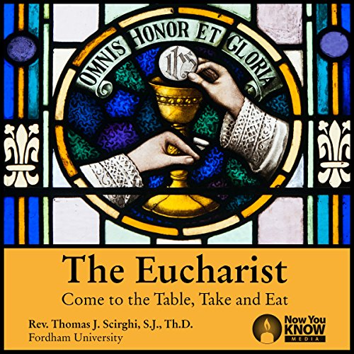 The Eucharist: Come to the Table, Take and Eat copertina