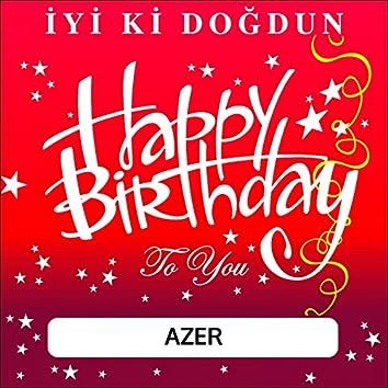 İyi Ki Doğdun Azer