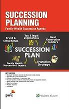 Succession Planning - Family Wealth Succession Agenda