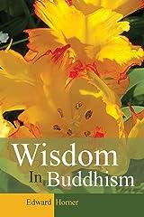 Wisdom in Buddhism Paperback