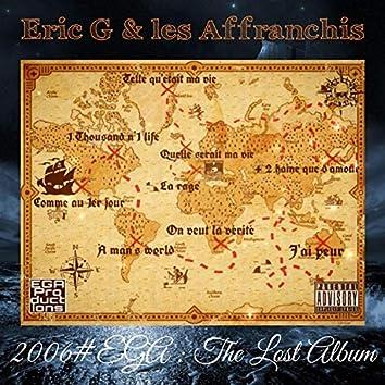 2006#EGA : The Lost Album