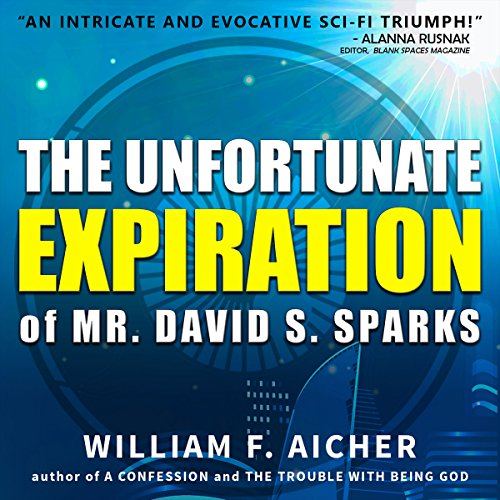 The Unfortunate Expiration of Mr. David S. Sparks audiobook cover art