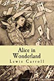 Alice in Wonderland by Lewis Carroll (2015-08-10) - CreateSpace Independent Publishing Platform - 10/08/2015
