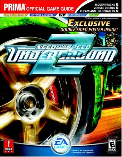 Need For Speed: Underground 2: Prima Official Game Guide: The Official Strategy Guide