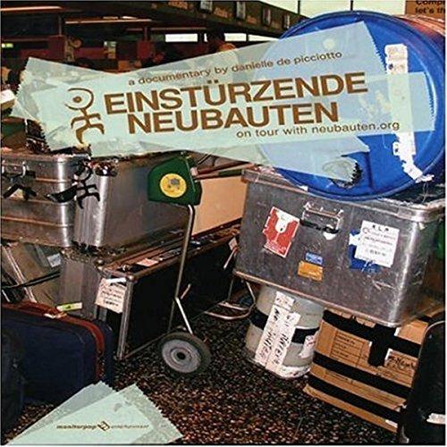 Einstürzende Neubauten- On tour with neubauten.org