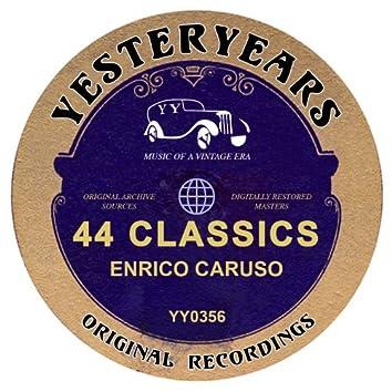Enrico Caruso - 44 Classics