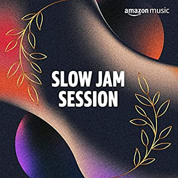 Slow Jam Session