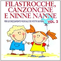 Filastrocche: Canzoncine E Ninne Nanne by Various Artists (2010-11-22)