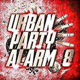 Urban Party Alarm 8