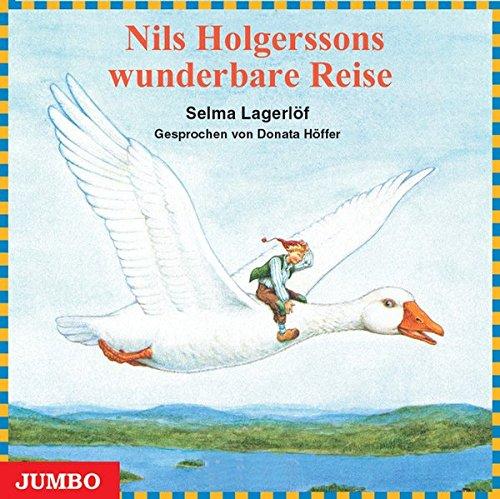 Nils Holgerssons wunderbare Reise. CD (Moderne Klassiker als HörAbenteuer)
