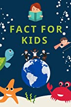Interesting Facts For Kids: Over 800 Fun Facts About Animals, Food , Space , Time and science Facts For Curious Kids