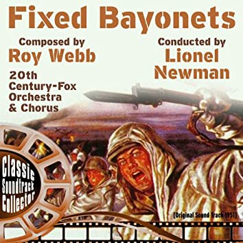 Fixed Bayonets (Original Soundtrack) [1951]