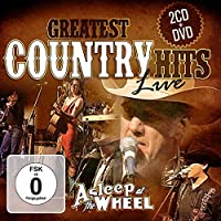 Greatest Country Hits Live. 2C by Asleep At The Wheel