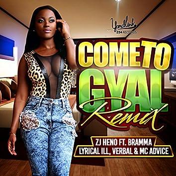 When It Come to Gyal (feat. Bramma, Lyrical Ill, MC Advice & Verbal) [Remix]