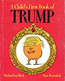 A Child's First Book of Trump - Michael Ian Black