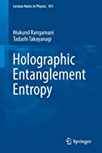 Holographic Entanglement Entropy (Lecture Notes in Physics)