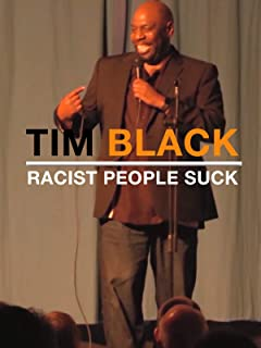 Tim Black Racist People Suck