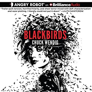 Blackbirds                   By:                                                                                                                                 Chuck Wendig                               Narrated by:                                                                                                                                 Emily Beresford                      Length: 8 hrs and 7 mins     302 ratings     Overall 4.0