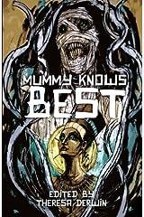 Mummy Knows Best Paperback