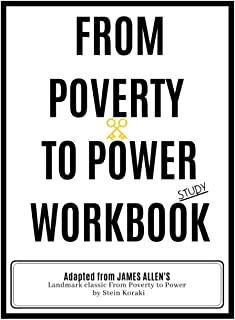 From Poverty to Power Study Workbook: James Allen