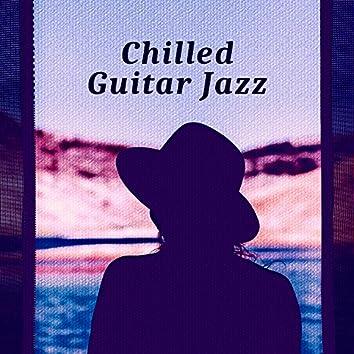Chilled Guitar Jazz – Best Mellow Jazz, Night Guitar, Chilled Piano, Restaurant Music, Background Sounds