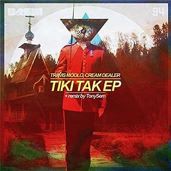 Tiki Tak EP