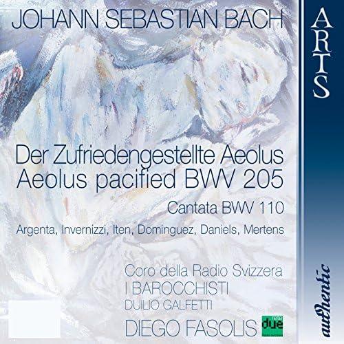 Coro della Radio Svizzera, Diego Fasolis & Coro della Radio Svizzera, I Barocchisti, Duilio Galfetti & I Barocchisti