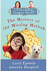 The Mystery of the Missing Matzah (Friendship League) Paperback