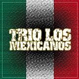 Trio Los Mexicanos