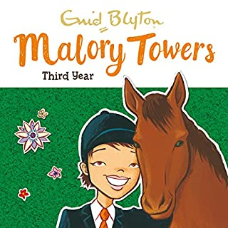 Malory Towers: Third Year     Malory Towers, Book 3              By:                                                                                                                                 Enid Blyton                               Narrated by:                                                                                                                                 Esther Wane                      Length: 4 hrs and 31 mins     23 ratings     Overall 4.7