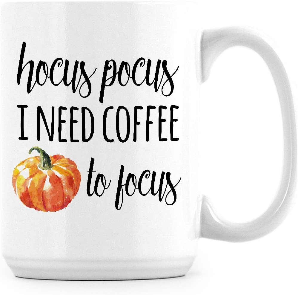 Coffee Mug Hocus Pocus I Need Coffee To Focus