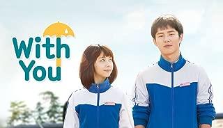 With You - 最好的我们 - Season 1