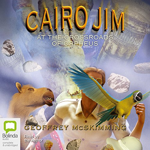 Cairo Jim at the Crossroads of Orpheus audiobook cover art
