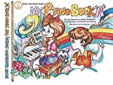 My Piano Book, Book A: In Full Color (Music Readiness Series) (English Edition)