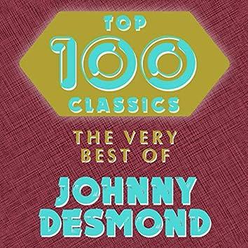 Top 100 Classics - The Very Best of Johnny Desmond