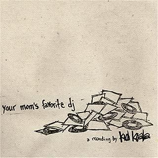Your Mom's Favorite DJ
