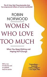 زنانی که خیلی زیاد دوست دارند: وقتی آرزو می کنید و امیدوار هستید که او تغییر کند