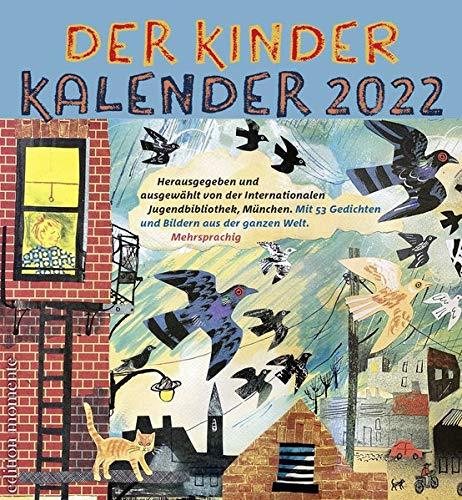 Der Kinder Kalender 2022: Mit 52 Gedichten und Bildern aus der ganzen Welt
