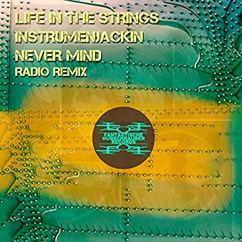 Never Mind (Radio Remix)
