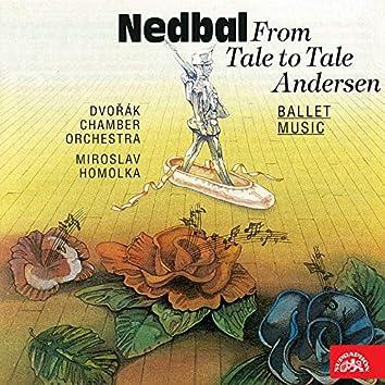 Nedbal: From Tale to Tale, Andersen