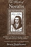 The Birth of Novalis: Friedrich von Hardenberg's Journal of 1797, with Selected Letters and Documents (SUNY series, Intersections: Philosophy and Critical Theory) (English Edition)