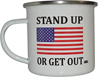Stand Up or Get Out Camp Mug Enamel Camping Coffee Cup Gift For Military Veteran or Patriotic American